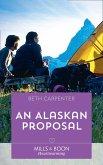 An Alaskan Proposal (Mills & Boon Heartwarming) (A Northern Lights Novel, Book 4) (eBook, ePUB)