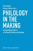 Philology in the Making