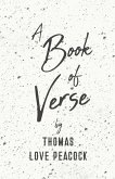 A Book of Verse by Thomas Love Peacock (eBook, ePUB)