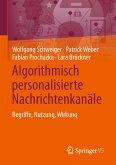 Algorithmisch personalisierte Nachrichtenkanäle (eBook, PDF)