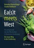 Ea(s)t meets West - Fit und gesund mit der Westlichen 5-Elemente-Ernährung (eBook, PDF)