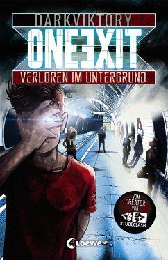 One Exit - Verloren im Untergrund - Darkviktory