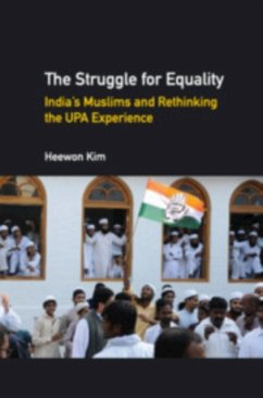 The Struggle for Equality: India's Muslims and Rethinking the Upa Experience - Kim, Heewon