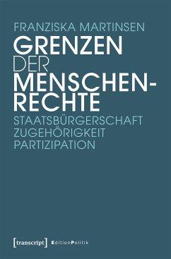Grenzen der Menschenrechte (eBook, PDF) - Martinsen, Franziska