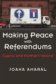 Making Peace with Referendums: Cyprus and Northern Ireland