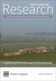 Exploring the Landscape of Stonehenge: Historic England Research Issue 6