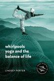 Whirlpools, Yoga and the Balance of Life (eBook, ePUB)