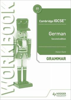 Cambridge IGCSE(TM) German Grammar Workbook - Kent, Helen