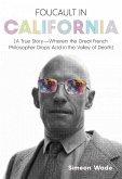 Foucault in California