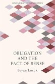 Obligation and the Fact of Sense