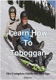 Learn How To Toboggan (eBook, ePUB)