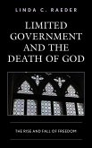 Limited Government and the Death of God