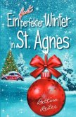 Ein fast perfekter Winter in St. Agnes