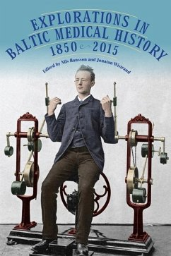 Explorations in Baltic Medical History, 1850-2015