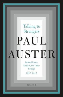 Talking to Strangers - Auster, Paul