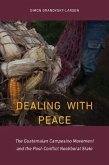 Dealing with Peace: The Guatemalan Campesino Movement and the Post-Conflict Neoliberal State