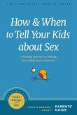 How and When to Tell Your Kids about Sex