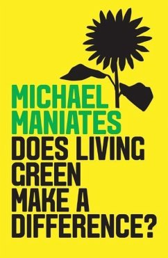Does Living Green Make a Difference? - Maniates, Michael