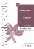 Cambridge IGCSE(TM) Spanish Vocabulary Workbook