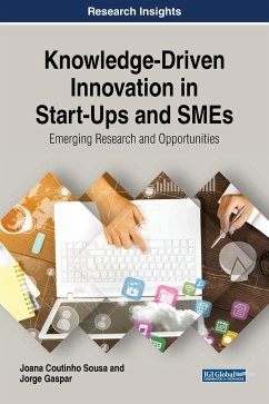 Knowledge-Driven Innovation in Start-Ups and SMEs - Coutinho Sousa, Joana; Gaspar, Jorge