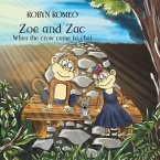 Zoe and Zac - When the Crow Came to Chat