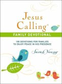 Jesus Calling: 100 Devotions for Families to Enjoy Peace in His Presence, Hardcover, with Scripture References