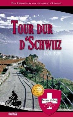 Tour dur d'Schwiiz - Fehr, Reto