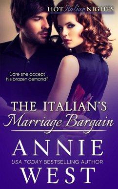 The Italian's Marriage Bargain - West, Annie