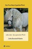 Das Pura Raza Española Pferd (eBook, ePUB)