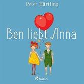 Ben liebt Anna (Ungekürzt) (MP3-Download)