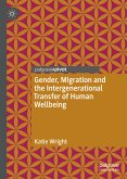 Gender, Migration and the Intergenerational Transfer of Human Wellbeing (eBook, PDF)
