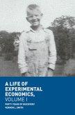 A Life of Experimental Economics, Volume I (eBook, PDF)