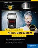 Fotografieren mit dem Nikon-Blitzsystem (eBook, PDF)