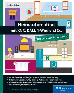 Heimautomation mit KNX, DALI, 1-Wire und Co. (eBook, ePUB) - Heinle, Stefan