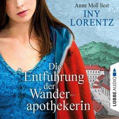 Die Entführung der Wanderapothekerin / Wanderapothekerin Bd.3 (MP3-Download) - Lorentz, Iny