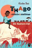 Der Nashorn-Fall / Thabo - Detektiv & Gentleman Bd.1 (Mängelexemplar)