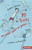 70 Tricks, um nicht baden zu gehen (Mängelexemplar)