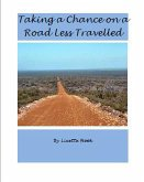 Taking a Chance on a Road Less Travelled (eBook, ePUB)