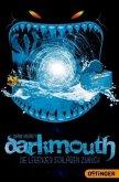 Die Legenden schlagen zurück / Darkmouth Bd.3 (Mängelexemplar)