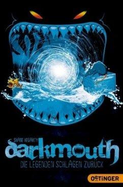 Die Legenden schlagen zurück / Darkmouth Bd.3 (Mängelexemplar) - Hegarty, Shane