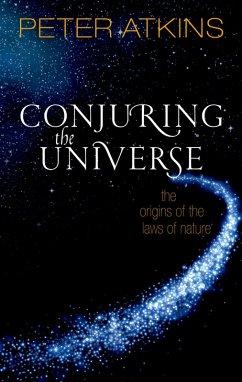 Conjuring the Universe (eBook, PDF) - Atkins, Peter