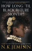How Long 'til Black Future Month? (eBook, ePUB)