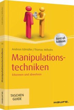 Manipulationstechniken - Edmüller, Andreas;Wilhelm, Thomas