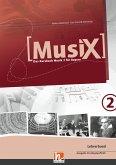 MusiX 2. Paket (Netzwerkversion). Ausgabe BG, m. 1 Audio-CD, m. 1 Buch, m. 1 DVD-ROM, m. 1 DVD, 1 Audio-CD, 1 Buch, 1 DVD-ROM, 1 DVD / Musix - Das Kursbuch Musik, Ausgabe Bayern 2