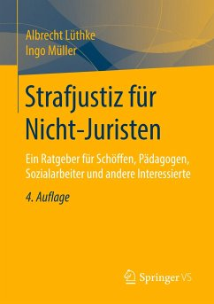 Strafjustiz für Nicht-Juristen - Lüthke, Albrecht; Müller, Ingo