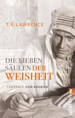 Die sieben Säulen der Weisheit - Lawrence, Thomas Edward (von Arabien)