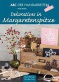 Dekoratives in Margaretenspitze