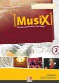 MusiX 2. Schülerarbeitsheft. Ausgabe BG (Bayern Gym Lehrplan Plus)