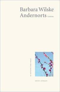 Andernorts - Wilske, Barbara