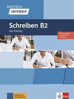 Deutsch intensiv Schreiben B2 - Hohmann, Sandra